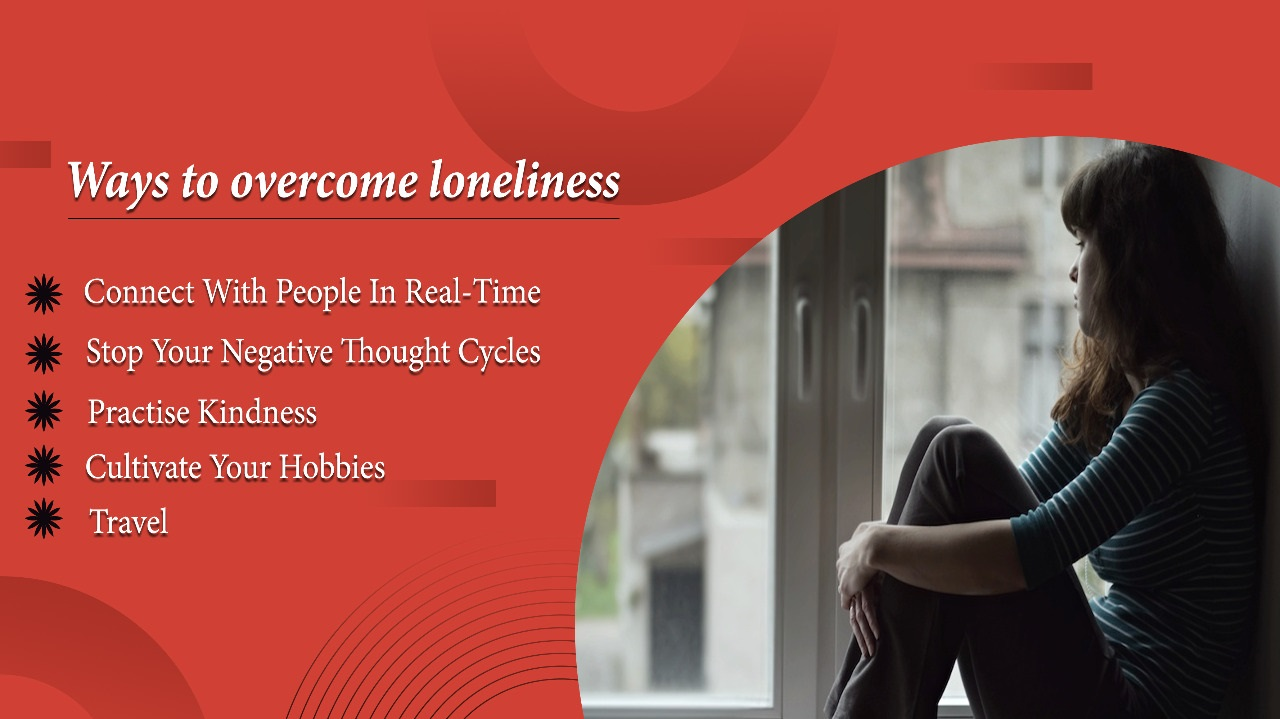 Ways to overcome loneliness