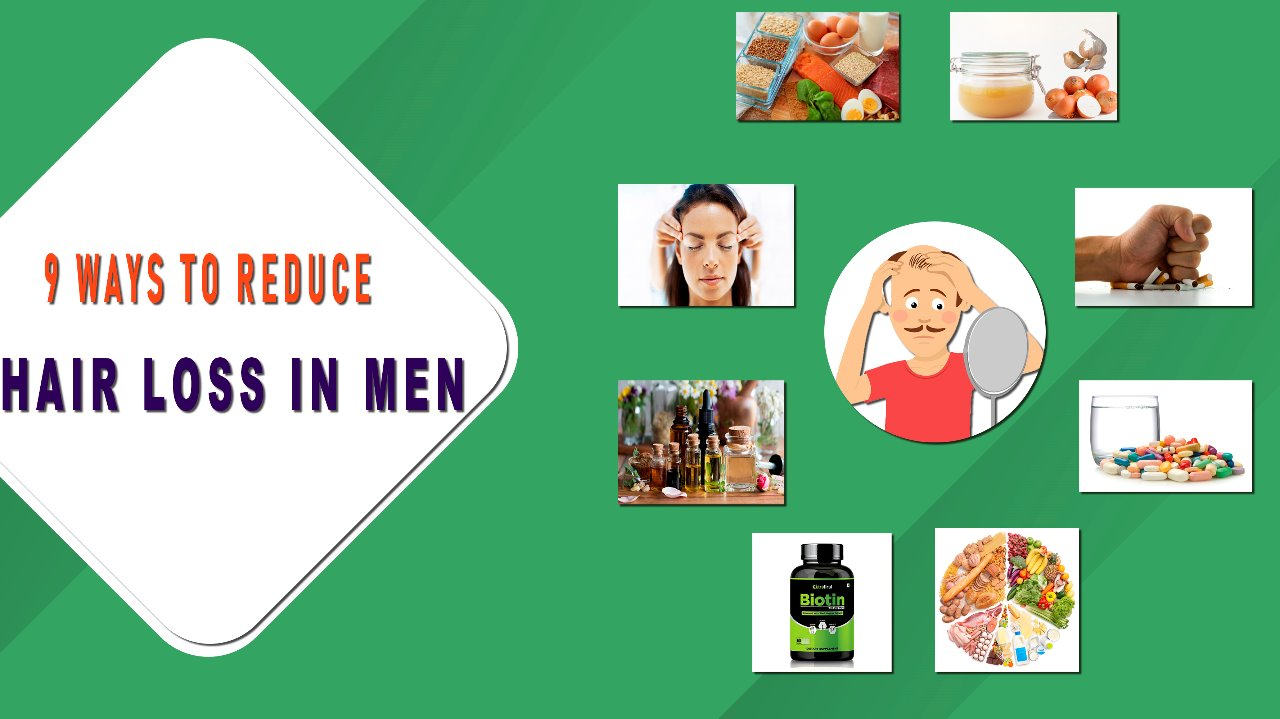9 Ways to Reduce Hair Loss in Men